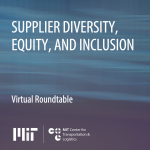Thumbnail for Virtual Roundtable on Supplier Diversity, Equity, and Inclusion